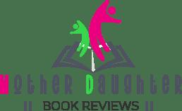 Mother & Daughter Book Reviews